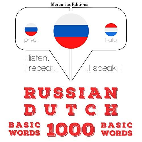 Russian - Dutch. 1000 basic words cover art