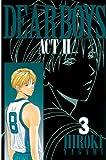 DEAR BOYS ACT II(3) (月刊少年マガジンコミックス)