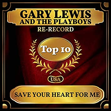 Save Your Heart for Me (Billboard Hot 100 - No 2)