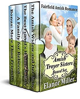 Fairfield Amish Romance: The Amish Troyer Sisters Boxed Set
