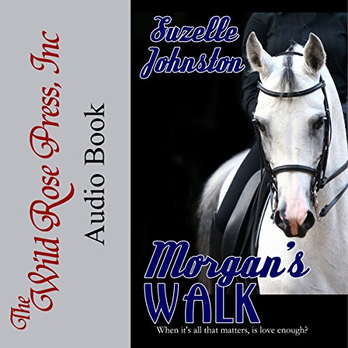 Morgan's Walk     Morgan's Walk Series              By:                                                                                                                                 Suzelle Johnston                               Narrated by:                                                                                                                                 Julia Turnbull                      Length: 7 hrs and 55 mins     Not rated yet     Overall 0.0