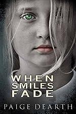 When Smiles Fade