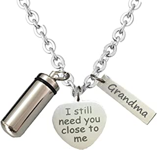 BGAFLOVE I Still Need You Close to Me Cremation Jewelry for Ashes for Women Men Urn Necklace Keepsake in Memory of Family