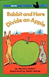 Rabbit and Hare Divide an Apple (Easy-to-Read, Puffin)