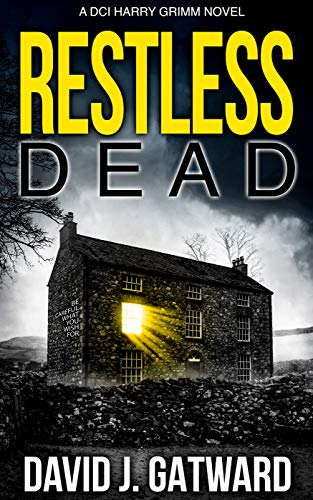 Restless Dead (Harry Grimm Book 5) by [David J.  Gatward]