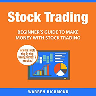 Stock Trading: Beginner's Guide to Make Money with Stock Trading cover art