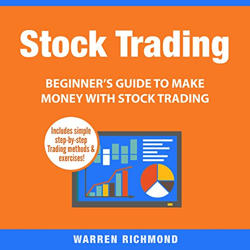 Stock Trading: Beginner's Guide to Make Money with Stock Trading audiobook cover art
