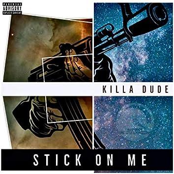 Stick on Me
