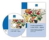 Ernährungsmedizin in der Praxis - digital, CD-ROMAktuelle CD-ROM zu Prophylaxe und Therapie ernährungsabhängiger Erkrankungen