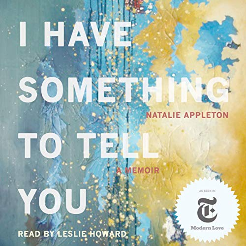 Page de couverture de I Have Something to Tell You