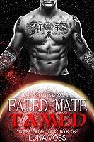 Fated Mate Tamed: A Dark Sci-Fi Mafia Romance (Vostra Crime Lords Book 1) (English Edition)