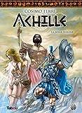 Achille, Tome 1 - La belle Hélène