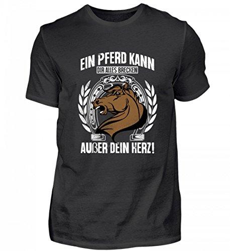 Hochwertiges Herren Shirt - EIN Pferd kann dir Alles brechen außer Dein Herz Pferde/Reiten/Reitsport/Pferdeliebhaber Geschenk