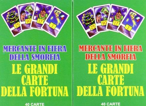 Le Grandi Carte Della Fortuna :Mercante in Fiera E Della Smorfia