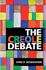 The Creole Debate Kindle Edition