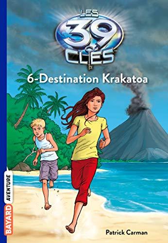 Les 39 Clés, Tome 6 : Destination Krakatoa