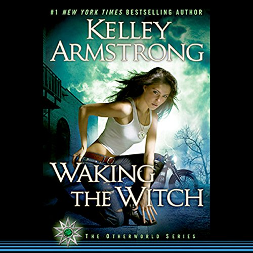 Waking the Witch: Women of the Otherworld, Book 11