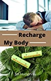 Recharge My Body (Live Long And Prosper) (English Edition)