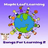Songs for Learning 2 - Maple Leaf Learning