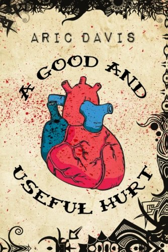 Image of A Good and Useful Hurt