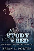 A Study In Red: Premium Hardcover Edition