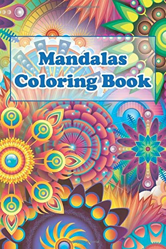 Mandalas Coloring book: with 97 Unique Mandalas for Relaxation and Stress Relief 6x9 inch 100 pages