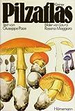Kleiner Pilzatlas - Giuseppe Pace
