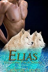 Elias (Gillham Pack Book 8)