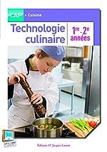 Technologie culinaire CAP 1è 2è années de René Le Joncour
