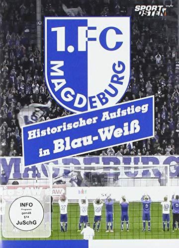 1. FC Magdeburg - Historischer Aufstieg in Blau-Weiß