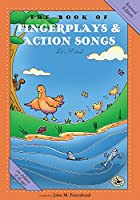 The Book of Fingerplays & Action Songs (First Steps in Music)