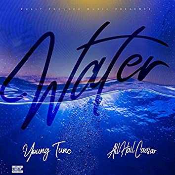 Water (feat. AllHailCaesar)