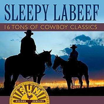 Sleepy LaBeef-16 Tons of Cowboy Classics