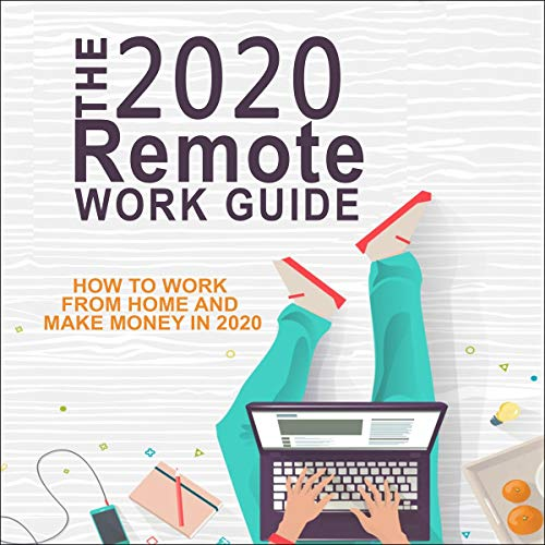 The 2020 Remote Work Guide  By  cover art