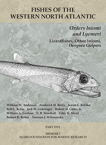 Olsen, Y: Orders Iniomi and Lyomeri - Part 5 (Fishes of the Western North Atlantic, Band 5)