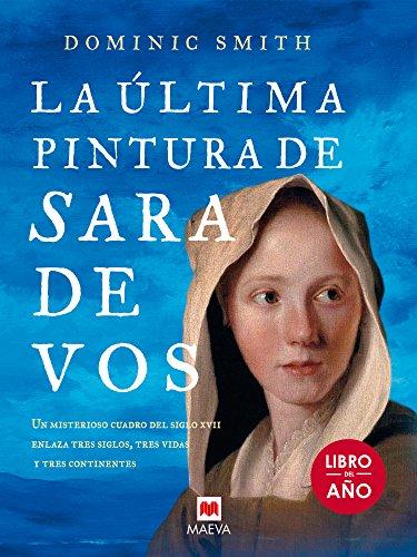 La última pintura de Sara De Vos: Un misterioso cuadro del siglo...