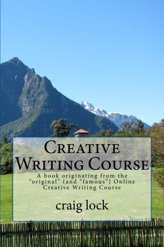 Creative Writing Course: A book originating from the 'original' (and...