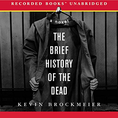 The Brief History of the Dead audiobook cover art