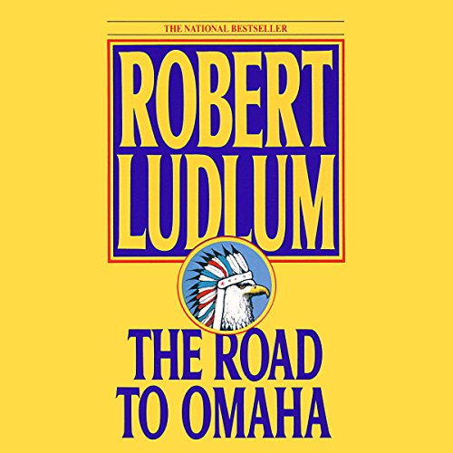 The Road to Omaha     A Novel              By:                                                                                                                                 Robert Ludlum                               Narrated by:                                                                                                                                 Scott Brick                      Length: 20 hrs and 35 mins     103 ratings     Overall 4.3