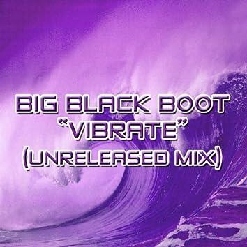 Vibrate Remixes