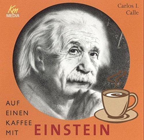 Auf einen Kaffee mit Einstein (2 CDs, Länge: ca. 130 Min.)