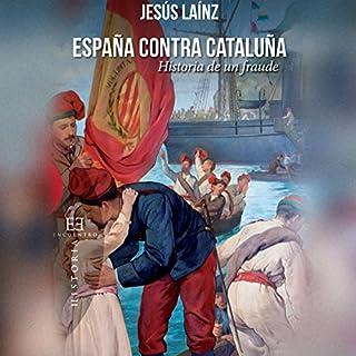 Couverture de España contra Cataluña [Spain Against Catalonia]
