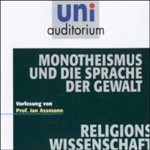 Monotheismus und die Sprache der Gewalt Titelbild