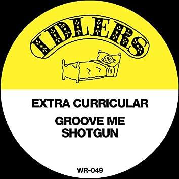 Groove Me / Shotgun