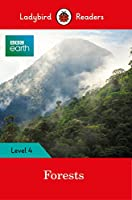 BBC Earth: Forests - Ladybird Readers Level 4