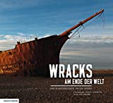 Wracks am Ende der Welt: Der Schiffsfriedhof um Kap Hoorn
