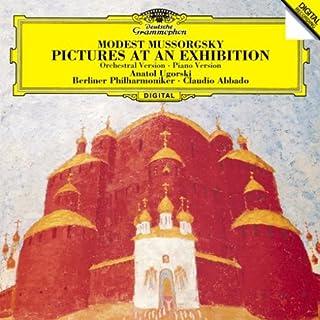 ムソルグスキー:展覧会の絵(管弦楽版/ピアノ版)