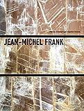 Jean-Michel Frank: L'etrange Luxe Du Rien (French Edition)