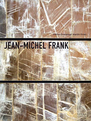 Jean-Michel Frank: L'etrange Luxe Du Rien