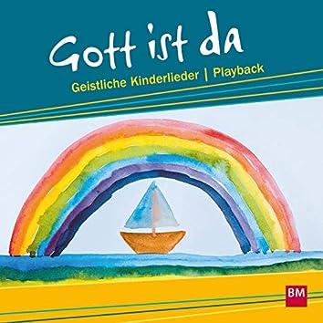 Gott ist da - Geistliche Kinderlieder (Playback)